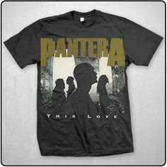Pantera (This Love) T-Shirt