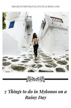 What to Do in Mykonos in the Rain – The Traveling Teacher