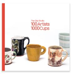 Shop: 100 Artists 1000 Cups - The Clay Studio