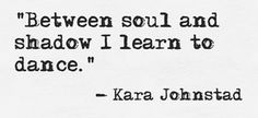 #KaraSutras from the forthcomng book of Kara Sutras - a collection of inspirational quotes for  the beloved  by voice visionary Kara Johnstad.
