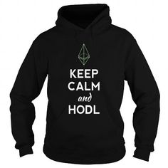 #Ethereum keep calm HODL ethereum T shirt sign T-shirt & hoodies See more tshirt here: http://tshirtsport.com/