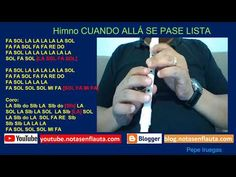 Notas en Flauta Himno CUANDO ALLÁ SE PASE LISTA Flute, Report Cards, Sweet