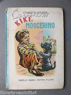 Narrativa Ragazzi KIKI E MOSCERINO Gina Marzetti Noventa Fabbri Biblioteca Libro