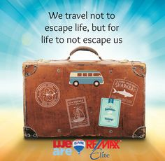 We travel not to escape life, but for life to escape us. #monday #motivation #remax #remaxelite #brevardcounty #fl #realestate #quotes