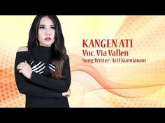 KANGEN ATI - VIA VALLEN (Official Music Video) [HD]