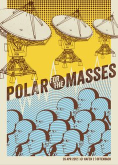 Cool gig poster for Polar for the Masses by Torsonudo.