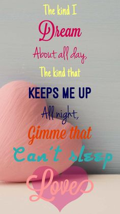 From Can't Sleep Love by Pentatonix *Originally Made by Erin McKenna*