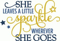 Silhouette Online Store - View Design #61164: she leaves a little sparkle - phrase