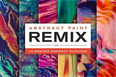 Abstract Paint Remix, Vol. 1 by Jim LePage on @Graphicsauthor