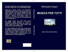 I misteri del suono e il potere della musica svelati in un nuovo libro accessibile a tutti. A cura di Mariangela Ungaro  #musicapertutti #insegnanti #estetica #umanità #vita #totemsonoro #colonnesonore #cinema #giornalismo #attualita #mariangelaungaro #storiadellamusica #musica http://ilmiolibro.kataweb.it/libro/saggistica/203290/musica-per-tutti/