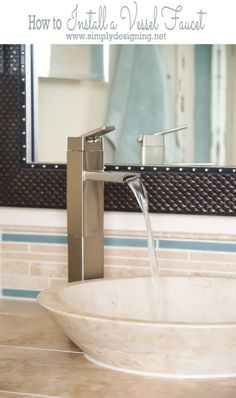 How to Install a Vessel Faucet