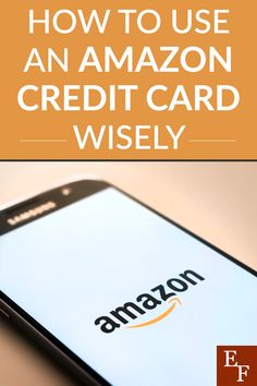 How to Use an Amazon Credit Card Wisely | Everything Finance Credit Card Offers, Credit Score, Amazon Credit Card, Amazon Prime Membership, Amazon Purchases, Credit Card Interest, Rewards Credit Cards, Finance Blog, Amazon Gifts