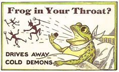 Frog in Your Throat?
