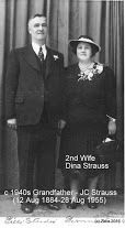 c1940s Grandfather Jacobus Christoffel Strauss (12 Aug 1884 - 28 Aug 1955) and 2nd wife Dina Strauss