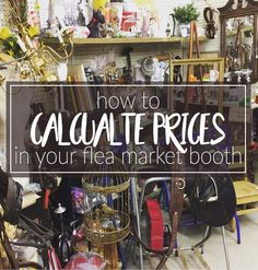 How To Price Items In A Flea Market Booth Hawk Hill