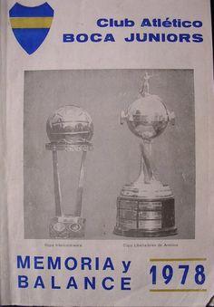 Memoria y Balance de 1978. En la tapa, los trofeos tan deseados: La Copa Libertadores y la Intercontinental.