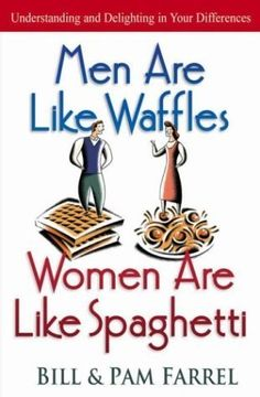 Love The Stacks - Men Are Like Waffles, Women Are Like Spaghetti by Bill and Pam Farrel, $10.00 (http://www.lovethestacks.com/men-are-like-waffles-women-are-like-spaghetti-by-bill-and-pam-farrel/)