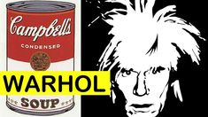 The story behind Andy Warhol's famous Campbell's Soup Cans and the history of Pop Art!