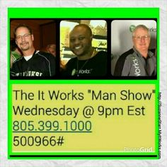 Ladies, interested in joining #ItWorks but experiencing resistance from the man in your life?  Have him call in to #TheManShow tonight at 9pm and hear how the men of #ItWorksGlobal rock this business!  Call me after to sign up....both of you. Suzanne 732-207-6819 Starr_sz@yahoo.com  Http://SuzanneStarr.MyItWorks.com #wraps #itworks #itworksincome #debtfree #BetterTogether #Teamwork #InvestInYourself #OurTime #HireYourself #StartsWithOne