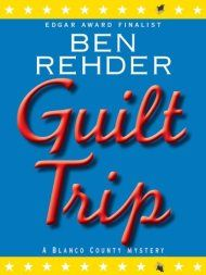 Guilt Trip by Ben Rehder ebook deal