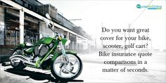 Do you want great cover for your bike, scooter, golf cart? #Bikeinsurancequotecomparisons in a matter of seconds. http://bit.ly/1rSRCQd