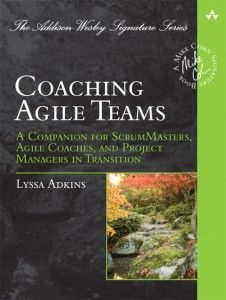 EPub Coaching Agile Teams: A Companion for ScrumMasters, Agile Coaches, and Project Managers in Transition (Addison-Wesley Signature Series (Cohn)) Author Lyssa Adkins, Got Books, Books To Read, Team Training, Self Organization, Success, Online Coaching, Computer Technology, What To Read, Book Photography