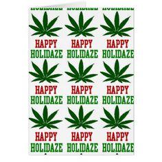 Weed Leaf Christmas Happy Holidaze Card