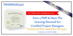 Earn PMP in your career because there is demand for PMP Certified manager in companies come with Trainings24x7, for PMPCertification.