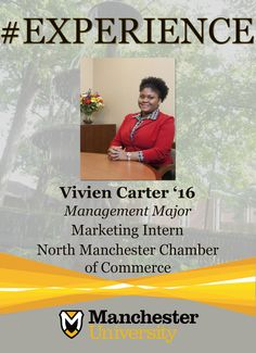 Vivien Carter '16 is building #experience as a Marketing Intern at the North Manchester Chamber of Commerce.