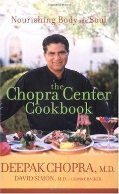 Bestseller Books Online The Chopra Center Cookbook : A Nutritional Guide to Renewal / Nourishing Body and Soul Deepak Chopra M.D., David Simon M.D., Leanne Backer $10.74  - http://www.ebooknetworking.net/books_detail-0471454044.html