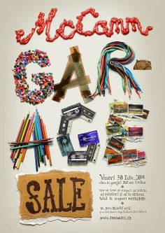 This is the best looking garage sale poster design that I've ever seen. Granted, this is the only one I've seen that had any sort of design aesthetics. Creative Typography, Typography Poster, Typography Inspiration, Graphic Design Inspiration, Design Ideas, Web Design, Print Design, Lettering Design, Hand Lettering