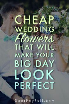 This List of DIY and Cheap Wedding Flowers Guarantees You Big Savings! #wedding #flowers #budgetwedding #dontpayfull