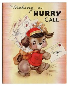 Making a hurry call to you. #mailman #cards #vintage #illustrations