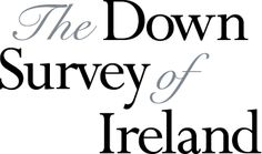 The Down Survey of Ireland.Trinity College has created an interactive website that brings together a collection of 17th century maps of Ireland. Known as the Down Survey of Ireland, these maps were created from 1656 to 1658 during the time of Oliver Cromwell. It was the first detailed land survey of all of Ireland.