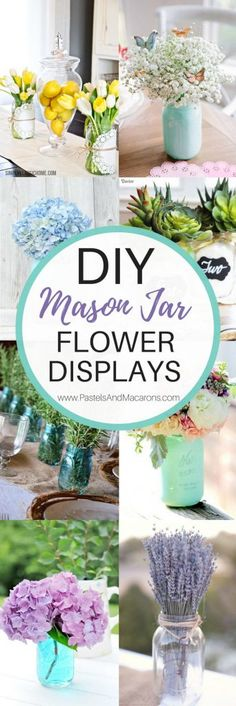 Gorgeous DIY Mason Jar ideas using flowers. These beautiful flower arrangements make a great centrepiece at a wedding or a simple floral display in your home for Spring or any other time of the year. Use clear or blue mason jars as vases and fill with stunning flowers. Keep it simple and elegant or get creative and make something more elaborate.