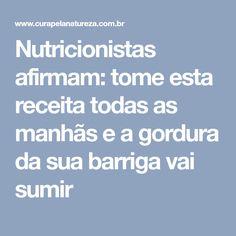 Nutricionistas afirmam: tome esta receita todas as manhãs e a gordura da sua barriga vai sumir