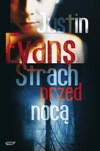 Mniej Niż 0 - Mniej Niż Recenzja: Strach przed nocą - Justin Evans
