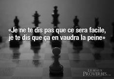 Les Beaux Proverbes – Proverbes, citations et pensées positives » » Ça en vaudra la peine