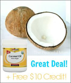 Vitacost coconut oil sale  + FREE $10 Credit! - The Peaceful Mom