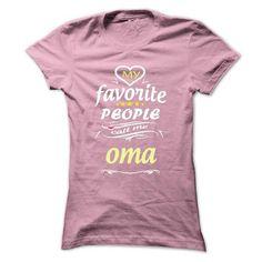 My Favorite People Call Me oma- T Shirt, Hoodie, Hoodie - #grey tshirt #sudaderas sweatshirt. SATISFACTION GUARANTEED => https://www.sunfrog.com/Names/My-Favorite-People-Call-Me-oma-T-Shirt-Hoodie-Hoodies-YearName-Birthday-Ladies.html?68278