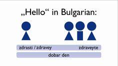 Hello in Bulgarian - Greeting - Learn Bulgarian easily How To Say Hello, Bulgarian Language, Zodiac Characters, My Memory, Languages, Preschool, Learning, Sayings, My Love