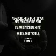 Funny Sayings Alcohol Hilarious 46 Trendy Ideas The Words, Best Quotes, Funny Quotes, Dutch Words, Party Quotes, Dutch Quotes, Beautiful Words, Words Quotes, Quotes To Live By