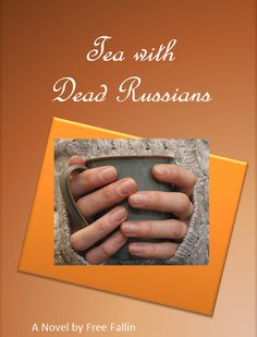 Novel Cover Tea with Dead Russians