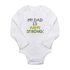 My Dad is Army Strong Long Sleeve Infant Bodysuit