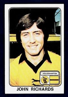 John Richards of Wolves in Football Stickers, Football Cards, Baseball Cards, Wolverhampton Wanderers Fc, Football Memorabilia, Historical Images, Wolves, Trading Cards, 1970s