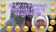 BTS V vs Awkward Moments Part 1! REACTION!!!