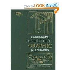A book I want! Landscape Architectural Graphic Standards [Hardcover] ISBN-13: 978-0471477556