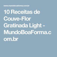 10 Receitas de Couve-Flor Gratinada Light - MundoBoaForma.com.br
