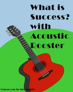 What Is Success?  With Acoustic Rooster, blog post about a great picture book with a jazz music theme for middle grades kids, with suggested activities, from Classroom in the MIddle
