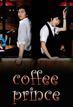 """Coffee Prince. My favorite!!!!!!! Sssssoooooooo ggggooooooodddddd!!!!!!!!!!! And I just bought it on DVD!!!! """"Would you like to watch this for the one hundred and sixtieth time?"""" """"Why yes...yes I would."""""""